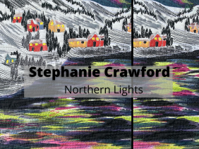 Stephanie Crawford Northern Lights Textile Art